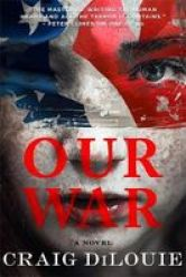 Our War - A Novel Paperback