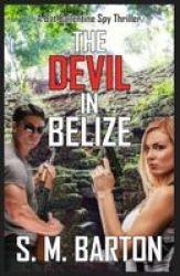 The Devil In Belize - A Cat Ballentine Spy Thriller English Turkish Paperback
