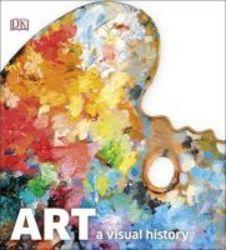 Art - A Visual History Hardcover