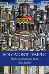 Solomon& 39 S Temple - Myth Conflict And Faith Paperback