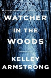 Watcher In The Woods - A Rockton Novel Hardcover