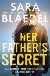 Her Father& 39 S Secret Paperback