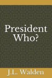 President Who? Paperback
