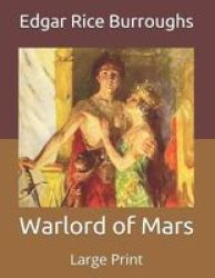 Warlord Of Mars - Large Print Paperback