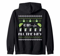 Gin-gle All The Way Funny Gin Tonic Christmas Zip Hoodie
