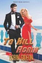To Kill Again Paperback