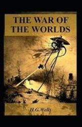 The War Of The Worlds Annotated Paperback