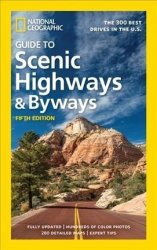 National Geographic Guide To Scenic Highways And Byways 5TH Ed Paperback