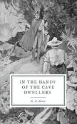 In The Hands Of The Cave Dwellers Paperback