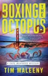 Boxing The Octopus - Cape Weathers Mysteries Book 4 Hardcover