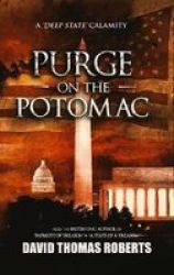 Purge On The Potomac Hardcover
