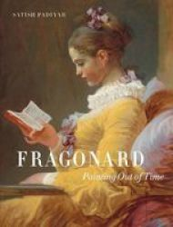 Fragonard - Painting Out Of Time Hardcover