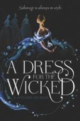 A Dress For The Wicked Paperback