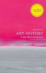 Art History: A Very Short Introduction Paperback 2ND Revised Edition
