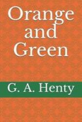 Orange And Green Paperback