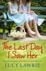 The Last Day I Saw Her Paperback