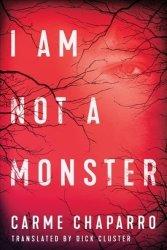 I Am Not A Monster Paperback