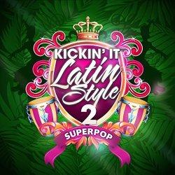 Superpop Kickin' It Latin Style 2