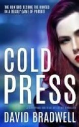 Cold Press - A Gripping British Mystery Thriller Paperback