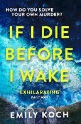 If I Die Before I Wake Paperback