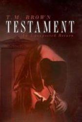 Testament - An Unexpected Return Paperback