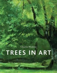 Trees In Art - Charles Watkins Hardcover
