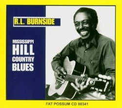 Fat Possum Mississippi Hill: Country Blues