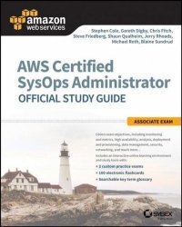 Aws Certified Sysops Administrator Official Study Guide - Associate Exam Paperback
