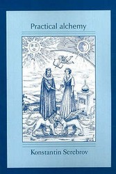 Practical Alchemy - A Map of the Spiritual Path Paperback