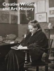 Creative Writing And Art History Paperback