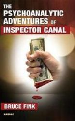 The Psychoanalytic Adventures Of Inspector Canal Paperback