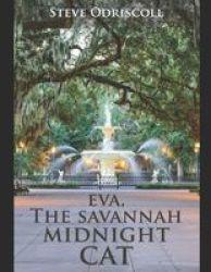 Eva The Savannah Midnight Cat - N a Paperback