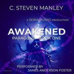 Awakened - Paragons Book 1 Standard Format Cd