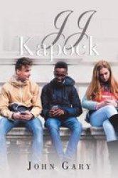 Jj Kapock - Early Life Paperback