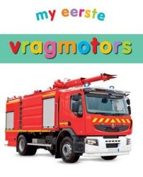 My Eerste Vragmotors Afrikaans Board Book