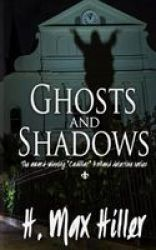 Ghosts And Shadows - A Cadillac Holland Mystery Paperback