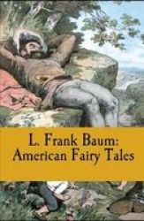American Fairy Tales Illustrated Paperback