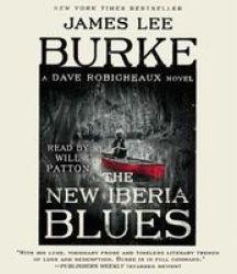The New Iberia Blues - A Dave Robicheaux Novel Standard Format Cd