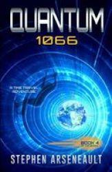 Quantum 1066 - Book 4 Paperback