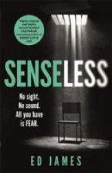 Senseless - The Most Chilling Crime Thriller Of The Year Paperback