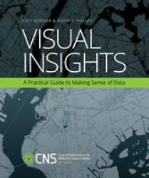Visual Insights - A Practical Guide To Making Sense Of Data Paperback