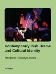 Contemporary Irish Drama and Cultural Identity