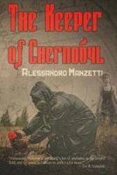 The Keeper Of Chernobyl Paperback
