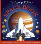 The Pop-up Pull-out Space Book - Amazing Pop-up Planets Interactive Pull-out Pages
