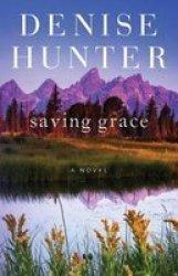 Saving Grace - A Novel Paperback Reissue