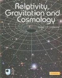 Relativity Gravitation And Cosmology