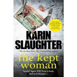 The Kept Woman : Will Trent Series Book 8