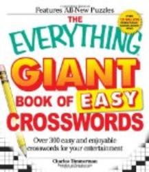 The Everything Giant Book of Easy Crosswords: Over 300 easy and enjoyable crosswords for your entertainment Everything: Sports and Hobbies