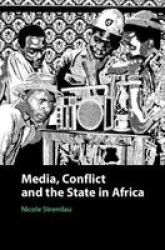 Media Conflict And The State In Africa Hardcover