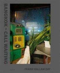 Bangkok - Call Waiting - Frank Hallam Day Hardcover
